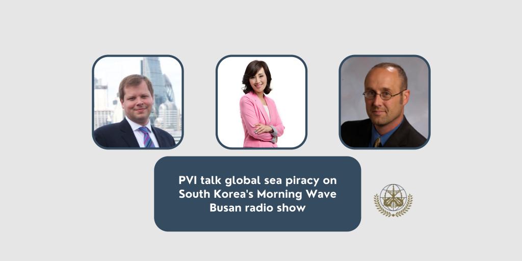 PVI talk global sea piracy on South Korea's Morning Wave Busan radio show